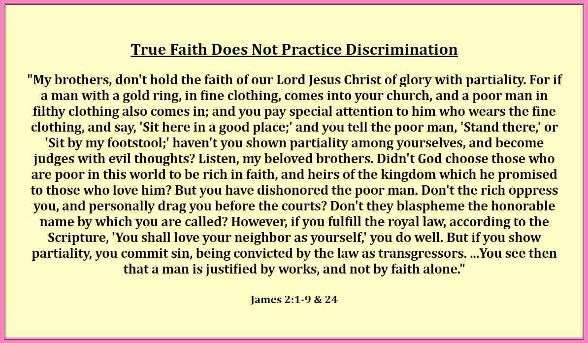 True faith does not practice discrimination.